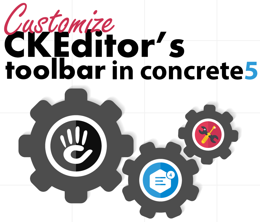 Customize CKEditor's Toolbar in concrete5 for specific editors
