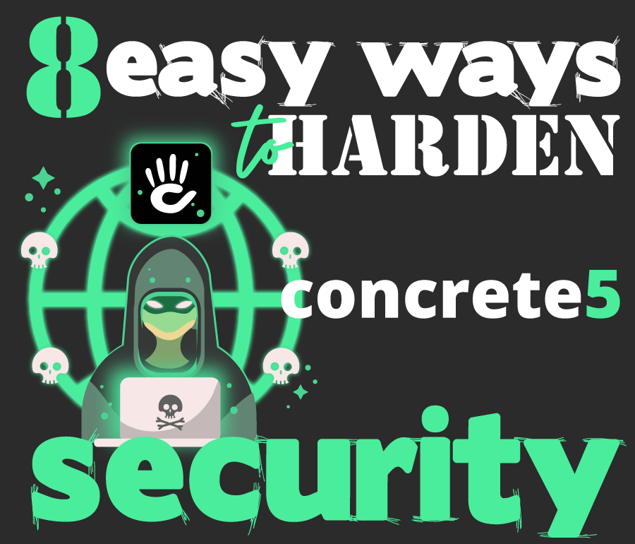 8 easy ways to harden your concrete5 website's security right now
